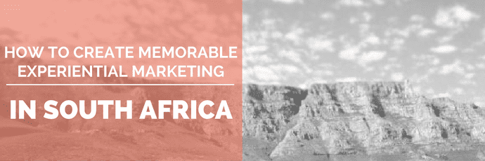 How to Create Memorable Experiential Marketing in South Africa