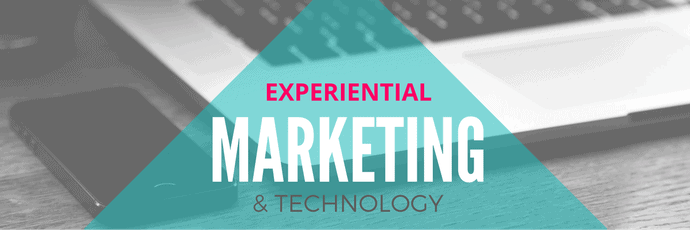 Experiential Marketing and Technology