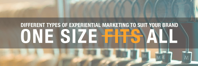 Different types of experiential marketing to suit your brand