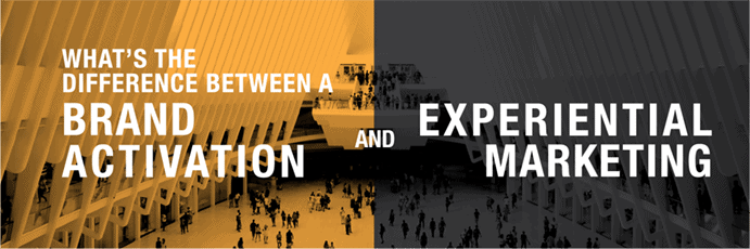 The Difference between a Brand Activation and Experiential Marketing
