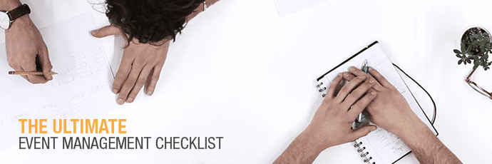 The Event Management Checklist: How to run a seamless event