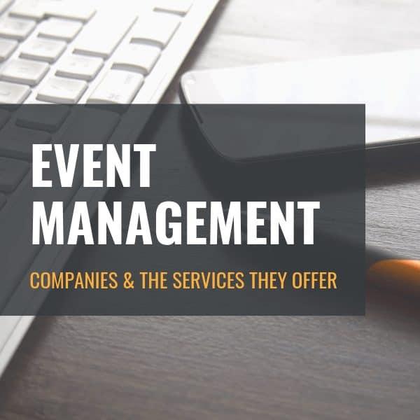 Understanding Event Management Services