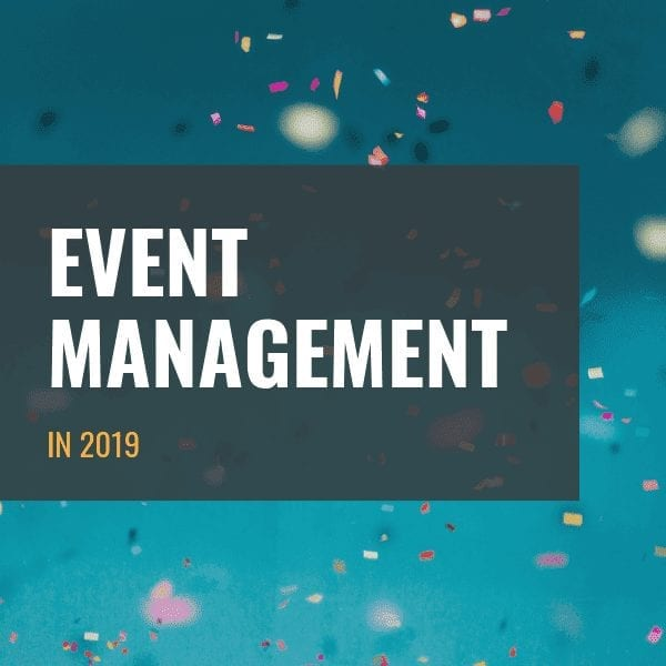 Event Management in 2019