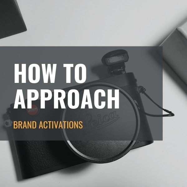 How To Approach Brand Activations