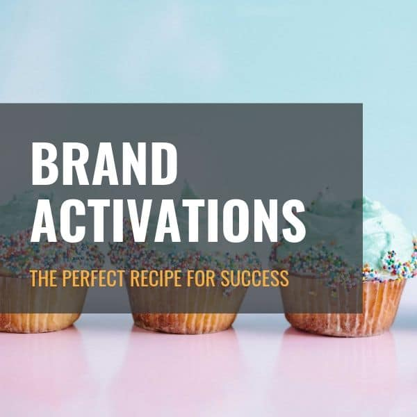 Recipe for the Perfect Brand Activation