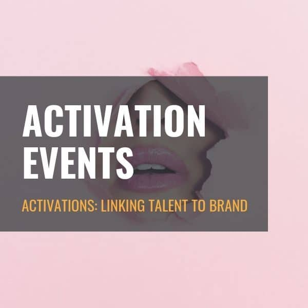 Linking Talent to Brand | Activation Events