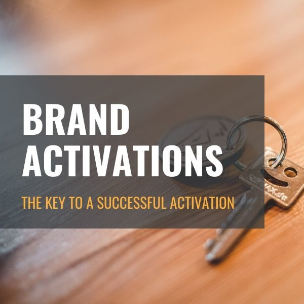 The Key To A Successful Brand Activation